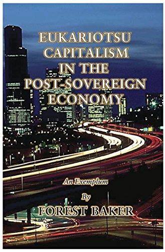 Eukariotsu Capitalism in the Post-Sovereign Economy
