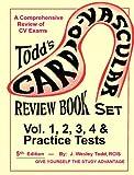 Todds Cardiovascular Review Book 5 Vol Set : A Comprehensive Review of CV Exams, Cardiac Self Assessment, 0983140855