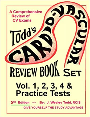 Todd\'s Cardiovascular Review Book: The Complete Invasive Book Set in ...