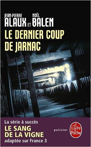 Le Dernier Coup De Jarnac Policier Thriller French
