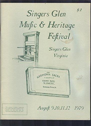 Singers Glen Music & Heritage Festival : Singers Glen Virginia: August 1979 (Heritage Festivals Music)