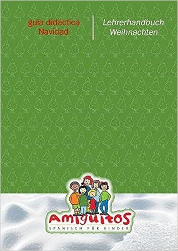 Amiguitos - guía didáctica Navidad / Lehrerhandbuch Weihnachten ...