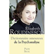 Dictionnaire amoureux de la psychanalyse (DICT AMOUREUX)