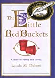 img - for Little Red Buckets: A Story of Family and Giving book / textbook / text book