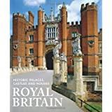 Royal Britain: Historic Palaces, Castles and Houses by Jane Struthers (5-Jul-2011) Paperback