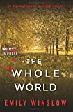 The Whole World by Emily Winslow (2016-07-12) by  Unknown in stock, buy online here
