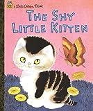 img - for The Shy Little Kitten (Little Golden Books) book / textbook / text book