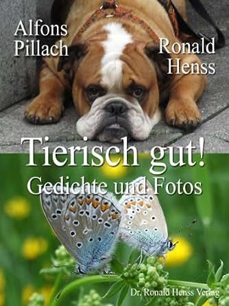 Amazon.com: Tierisch gut! Gedichte und Fotos (German Edition) eBook
