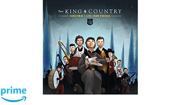 for king country christmas live from phoenix for king country amazones msica - For King And Country Christmas Album