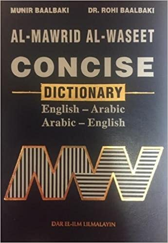 Al-Mawrid Al-Waseet: Concise Dictionary, English-Arabic and Arabic