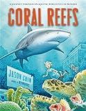 Coral Reefs: A Journey Through an Aquatic World Full of Wonder