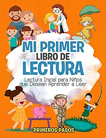 Mi Primer Libro de Lectura: Lectura Inicial para Niños que