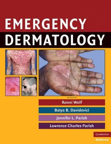 (Emergency Dermatology (Cambridge Medicine (Hardcover)))