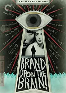 Brand Upon the Brain! (The Criterion Collection)