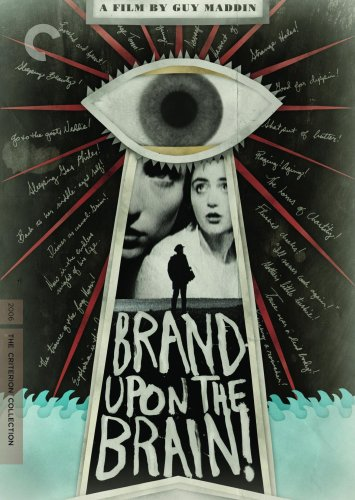 Brand Upon the Brain! (The Criterion Collection) -