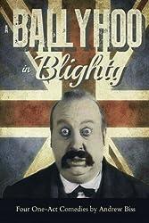 A Ballyhoo in Blighty