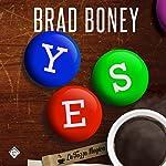 Yes | Brad Boney