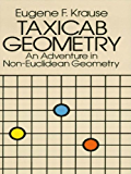 Taxicab Geometry: An Adventure in Non-Euclidean Geometry (Dover Books on Mathematics)