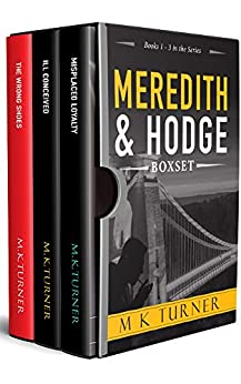 Meredith & Hodge Series: Books 1 - 3: Meredith & Hodge Box Set 1 (Meredith & Hodge Novels) by [Turner, Marcia]