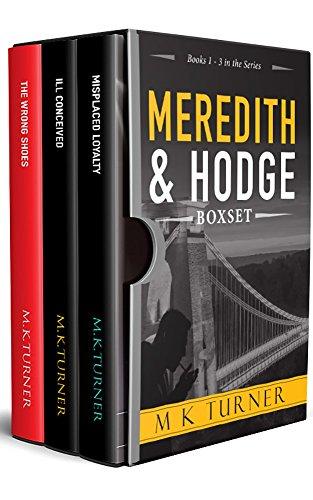 Meredith & Hodge Series: Books 1 - 3: Meredith & Hodge Box Set 1 (Meredith & Hodge Novels) cover
