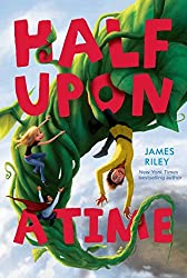 Half Upon a Time by James Riley (2011-09-13)