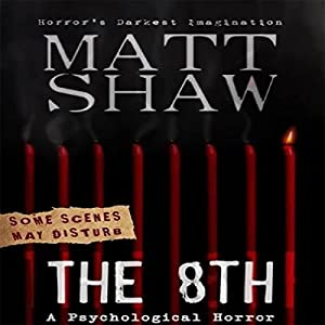 The 8th: A Tale of Horror and Revenge Audiobook