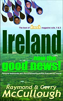 Ireland - now the good news! by [McCullough, Raymond, McCullough, Gerry]