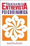 Tecnica de la Entrevista Psicodinamica, Isabel Diaz Portillo, 9688603503