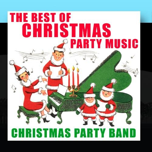 The Best of Christmas Party Music