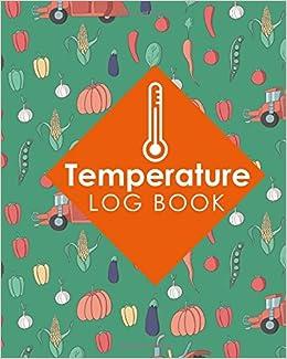 temperature log book freezer temperature recorder temperature log