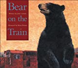 Bear on the Train, Julie Lawson, 1553370686