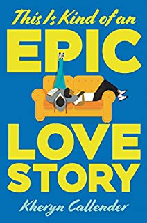 Book Cover: This Is Kind of an Epic Love Story