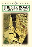 img - for The Silk Road: Xi'an to Kashgar, Seventh Edition (Odyssey Illustrated Guide) book / textbook / text book