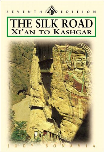 The Silk Road: Xi'an to Kashgar, Seventh Edition (Odyssey Illustrated Guide)