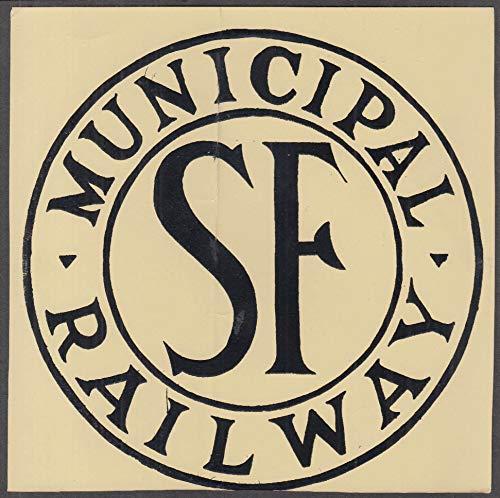 San Francisco Municipal Railway 6 1/4