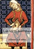 img - for Las siete partidas (Spanish Edition) book / textbook / text book