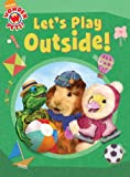 Let's Play Outside!, Laura Brown, 1416990224