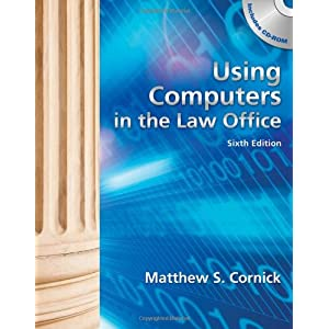 Using Computers in the Law Office (with Workbook) (Paperback)
