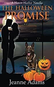 The Halloween Promise, A Haven Harbor Novella: Haven Harbor #2 (Volume 2)