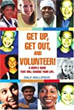 Get up, Get Out, and Volunteer!, Dale Wallenius, 0595293433