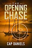 The Opening Chase: A Chase Fulton Novel (Chase Fulton Series)