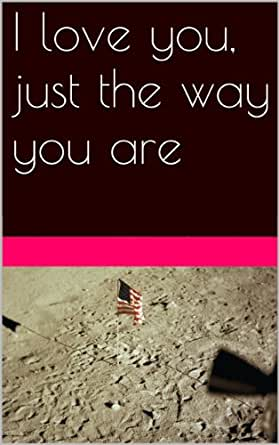 I love you just the way you are book