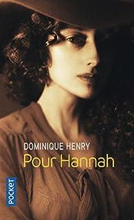 Pour Hannah, Henry, Dominique