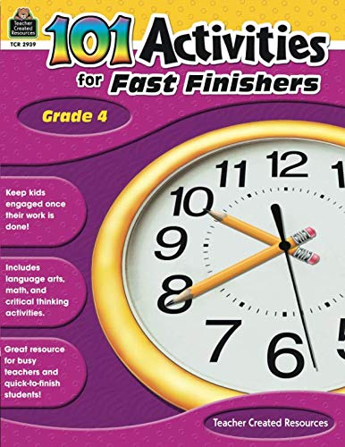 (101 Activities For Fast Finishers Grade 4: Grade 4)
