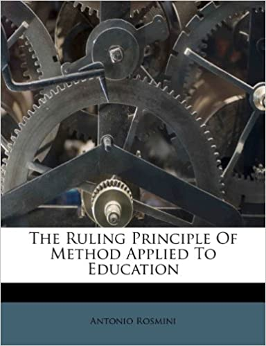 Book The Ruling Principle Of Method Applied To Education