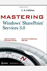 Mastering Windows SharePoint Services 3.0 Paperback