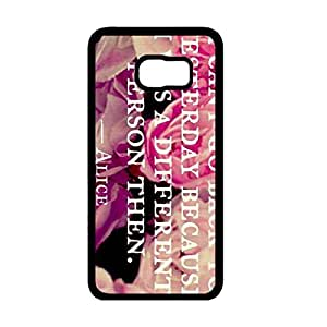 I Can't Go Back To Yesterday Quotes Alice In Wonderland Quotes Samsung Galaxy S6 Edge Plus Case,Alice In Wonderland Quotes Phone Case For Samsung Galaxy S6 Edge Plus,Black Hard Plastic Case Cover