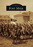 Fort Myer (Images of America)