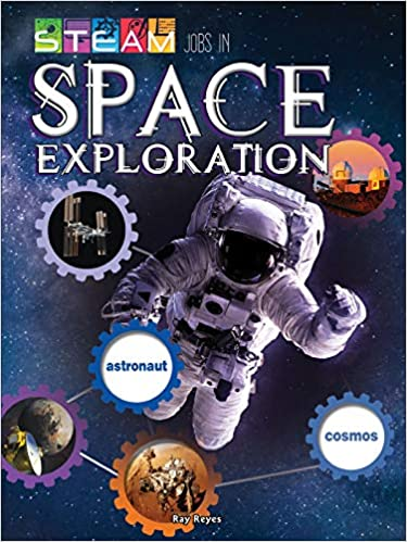 Image result for STEAM jobs space exploration book