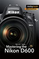 Mastering the Nikon D600 Front Cover